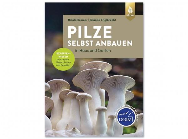 """Buch """"Pilze selbst anbauen in Haus und Garten"""" von Nicola Krämer"""