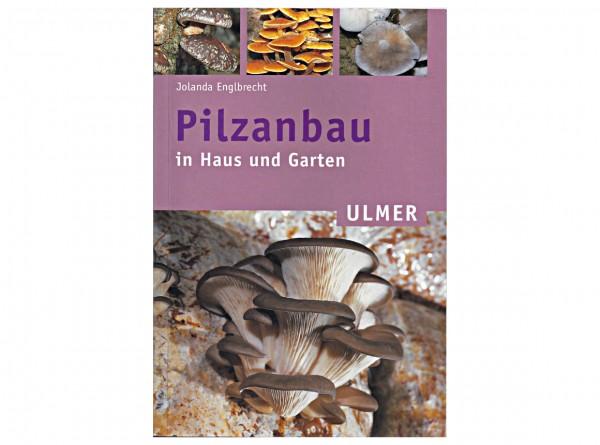 """Buch """"Pilzanbau in Haus und Garten"""""""